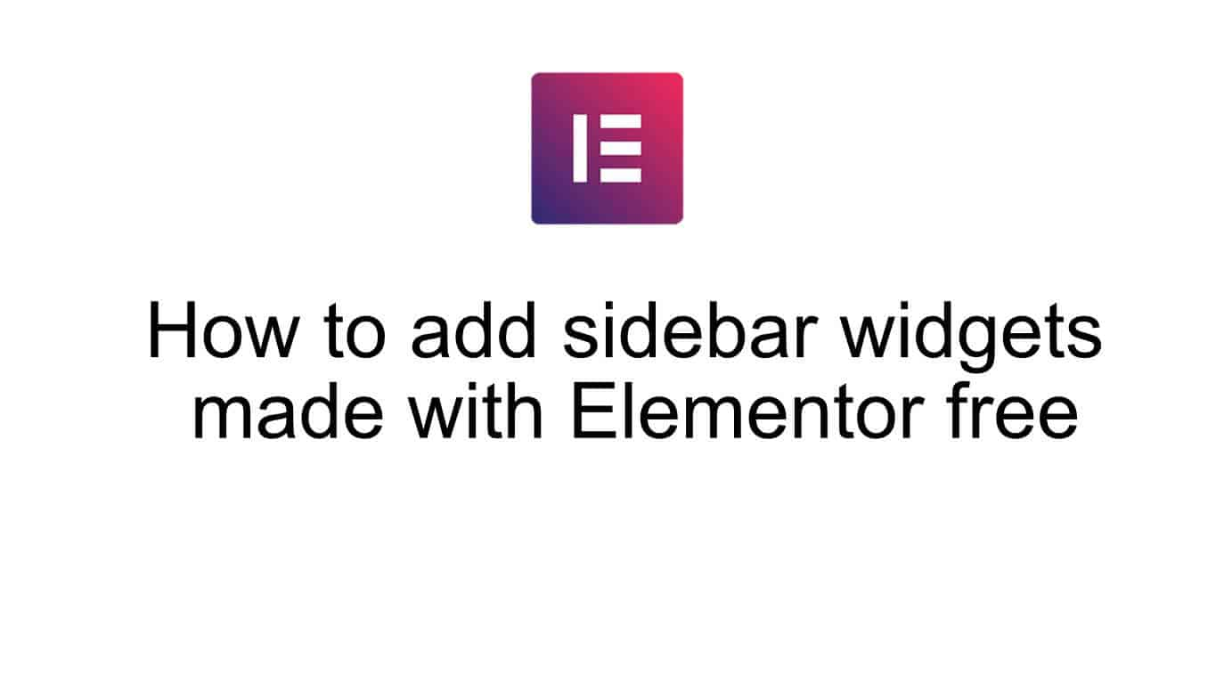 How to add sidebar widgets made with Elementor free - Katka Template