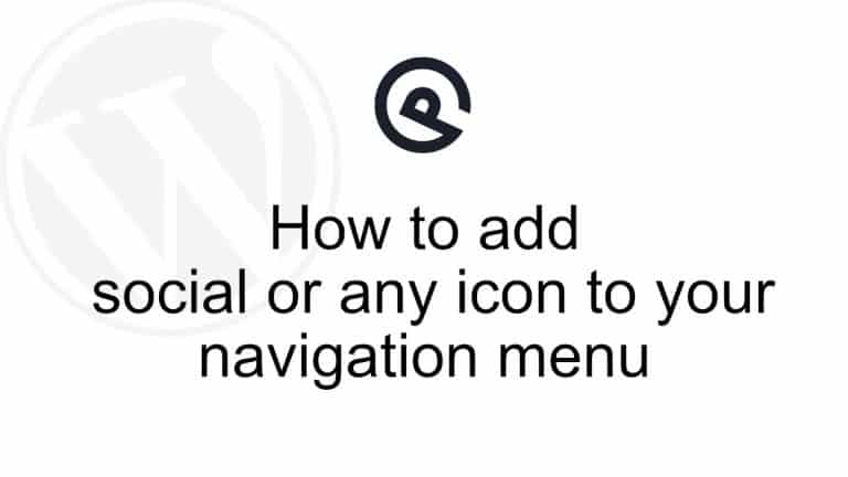 How to add social or any icon to your GeneratePress navigation menu