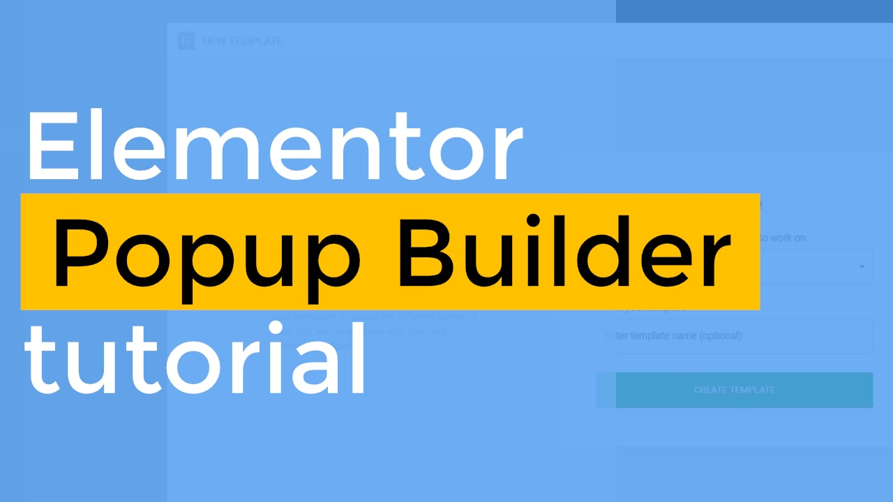 Elementor Popup Builder tutorial