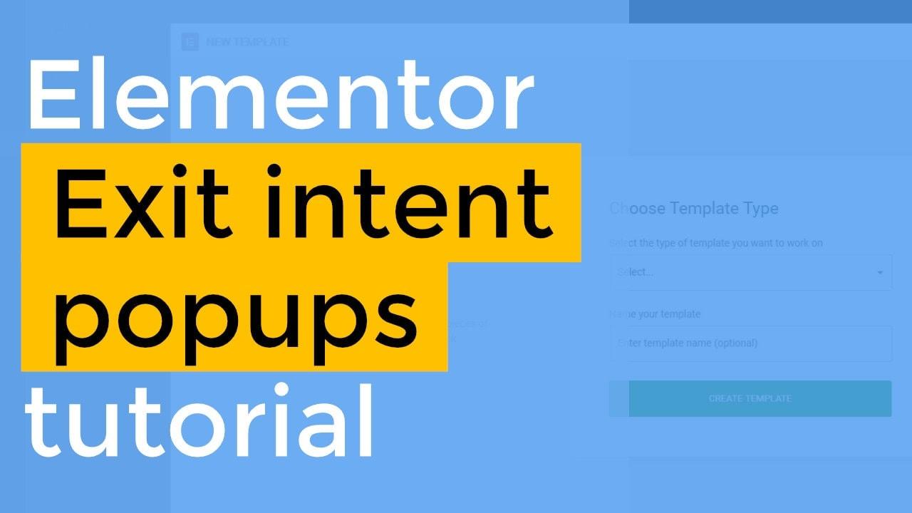 elementor exit intent popup tutorial