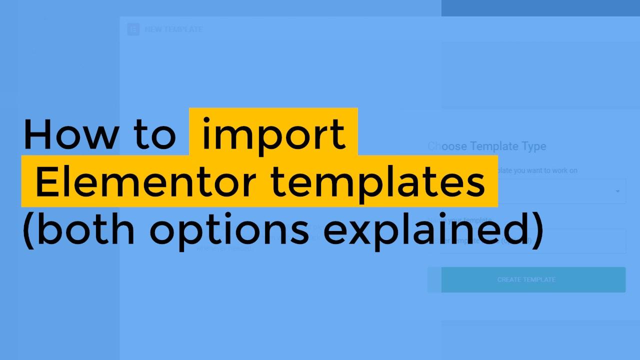 import Elementor templates
